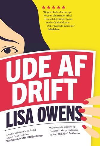 Lisa Owens (f. 1985): Ude af drift