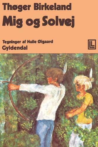Thøger Birkeland: Mig og Solvej