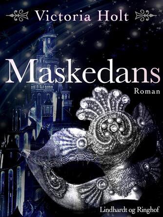 Victoria Holt: Maskedans
