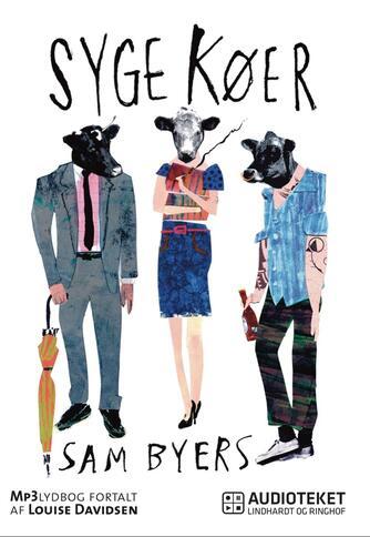 Sam Byers: Syge køer