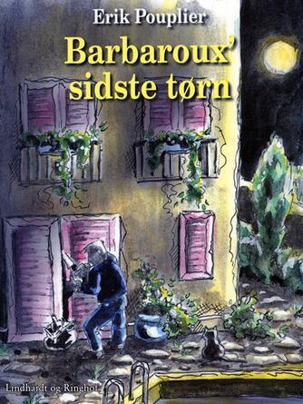 Erik Pouplier: Barbaroux' sidste tørn