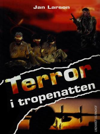 Jan Larson: Terror i tropenatten
