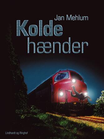 Jan Mehlum: Kolde hænder