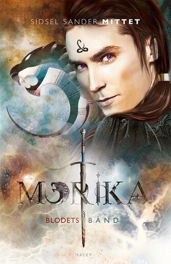 Sidsel Sander Mittet: Morika - blodets bånd