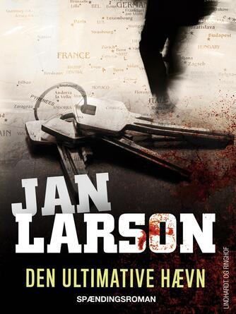 Jan Larson: Den ultimative hævn : spændingsroman