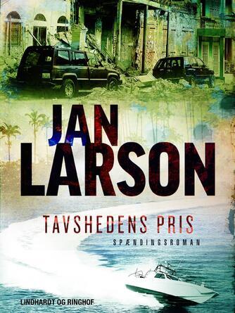 Jan Larson: Tavshedens pris : spændingsroman