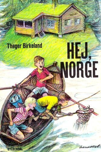 Thøger Birkeland: Hej, Norge