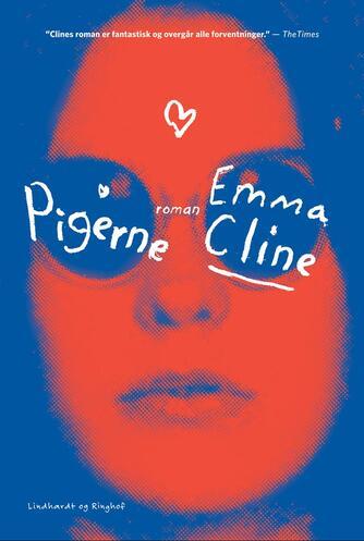 Emma Cline (f. 1989): Pigerne : roman