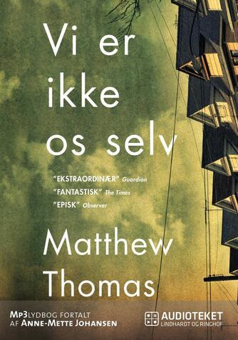 Matthew Thomas: Vi er ikke os selv