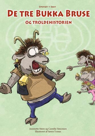 Jeannette Steen: De tre Bukka Bruse og troldehistorien
