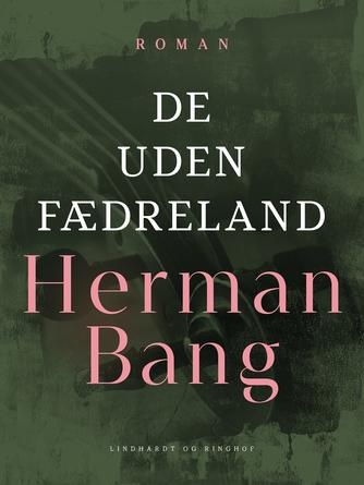 Herman Bang: De uden fædreland
