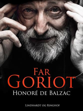 Honoré de Balzac: Far Goriot