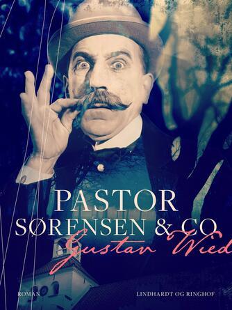 Gustav Wied: Pastor Sørensen og co. : roman