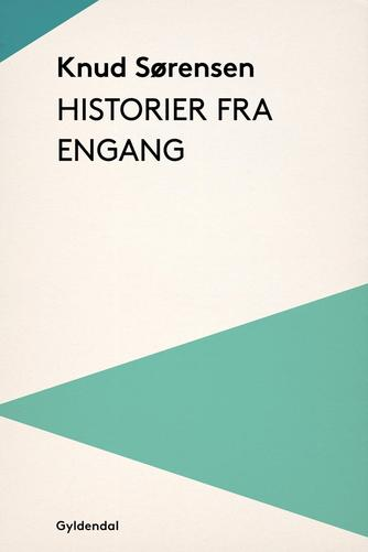Knud Sørensen (f. 1928-03-10): Historier fra engang