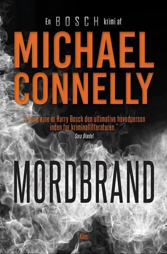 Michael Connelly: Mordbrand : en Bosch krimi
