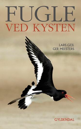 Lars Gejl, Ger Meesters: Fugle ved kysten