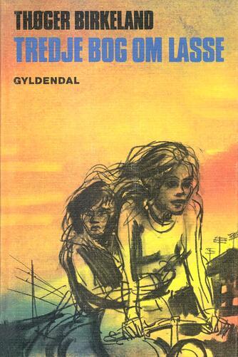 Thøger Birkeland: Tredje bog om Lasse