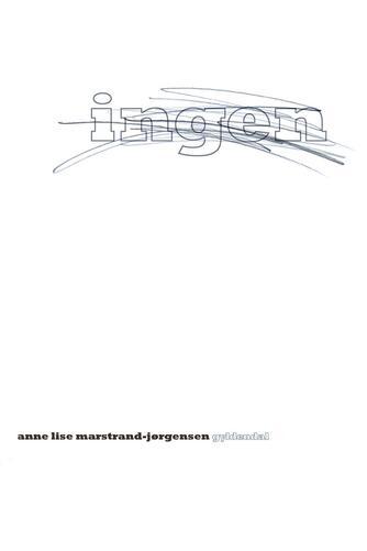 Anne Lise Marstrand-Jørgensen: Ingen
