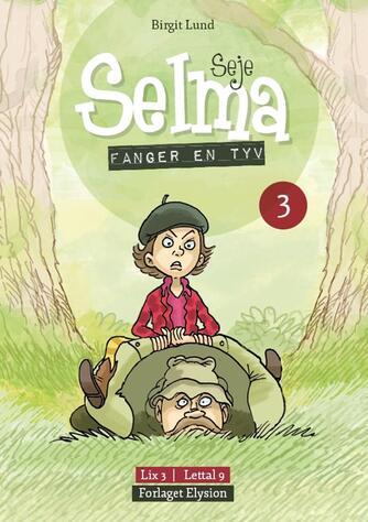 Birgit Lund (f. 1948): Seje Selma - fanger en tyv