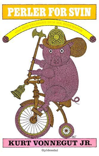 Kurt Vonnegut: Perler for svin