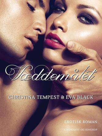 Christina Tempest: Væddemålet : erotisk roman