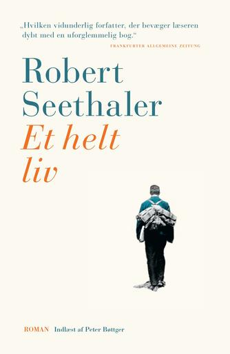 Robert Seethaler (f. 1966): Et helt liv