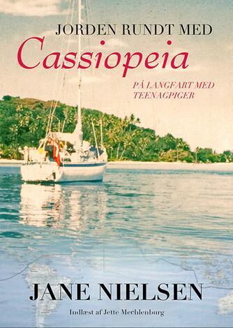 Jane Nielsen (f. 1955-03-26): Jorden rundt med Cassiopeia