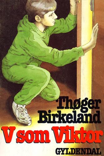 Thøger Birkeland: V som Viktor