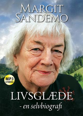 Margit Sandemo: Livsglæde