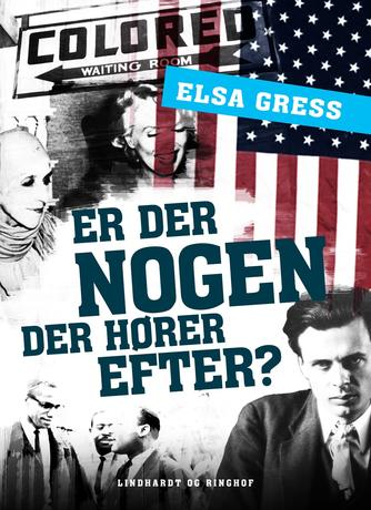 Elsa Gress: Er der nogen der hører efter?