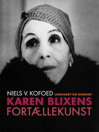 Niels Kofoed (f. 1930): Karen Blixens fortællekunst