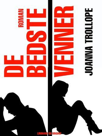 Joanna Trollope: De bedste venner : roman