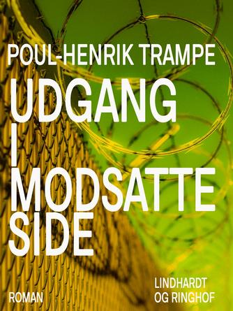 Poul-Henrik Trampe: Udgang i modsatte side : roman