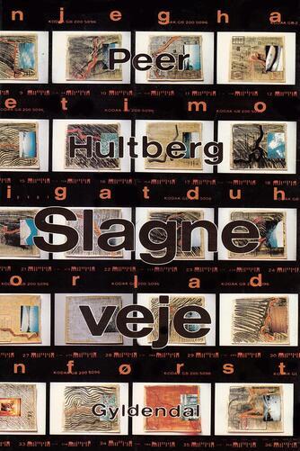 Peer Hultberg: Slagne veje