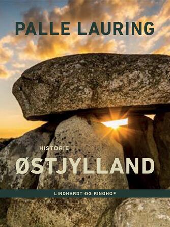 Palle Lauring: Østjylland : historie