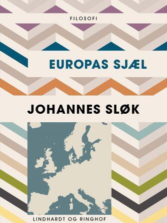 Johannes Sløk: Europas sjæl