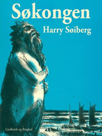 Harry Søiberg: Søkongen