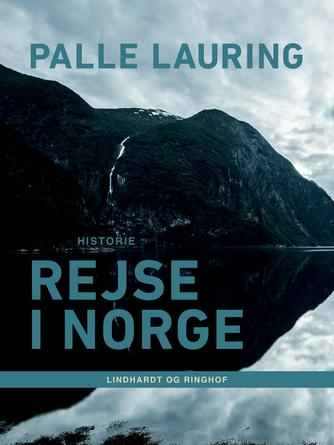 Palle Lauring: Rejse i Norge