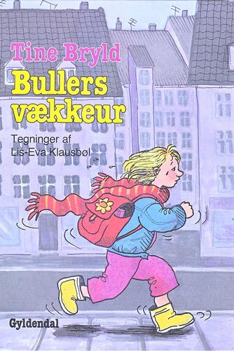 Tine Bryld: Bullers vækkeur