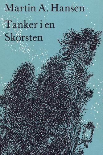 Martin A. Hansen (f. 1909): Tanker i en skorsten