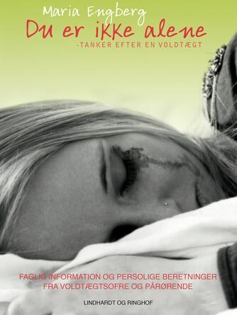 Maria Engberg: Du er ikke alene
