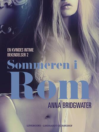 Anna Bridgwater: Sommeren i Rom