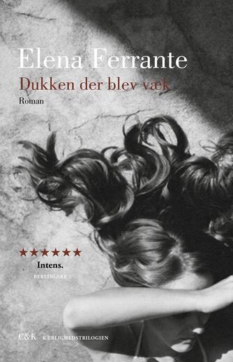 Elena Ferrante: Dukken der blev væk : roman