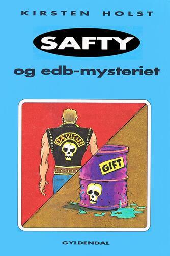 Kirsten Holst (f. 1936): Safty og edb-mysteriet
