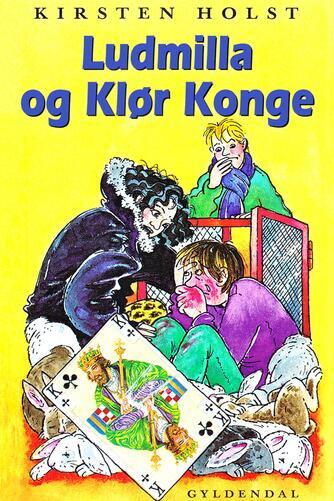 Kirsten Holst (f. 1936): Ludmilla og Klør Konge