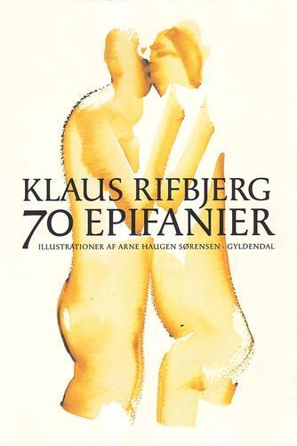 Klaus Rifbjerg: 70 epifanier