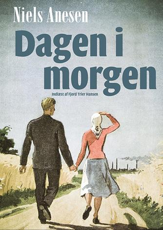 Niels Anesen: Dagen i morgen (Ved Fjord Trier Hansen)
