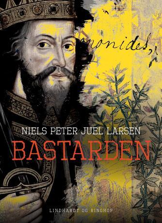 Niels Peter Juel Larsen: Bastarden