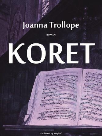 Joanna Trollope: Koret : roman