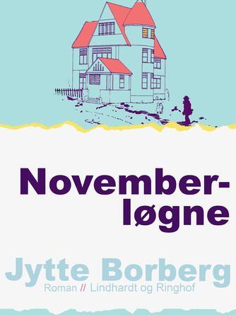 Jytte Borberg: Novemberløgne : roman